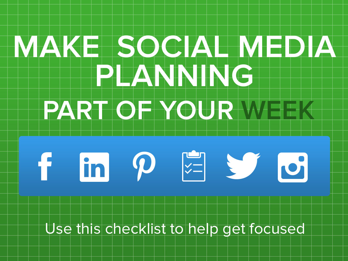 Make Social Media Planning Part of Your Week